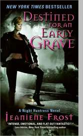 Destined for an Early Grave (Night Huntress #4) by Jeaniene Frost