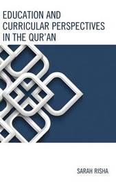 Education and Curricular Perspectives in the Qur'an by Sarah Risha