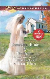 Homespun Bride & the Briton by Jillian Hart image
