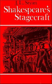 Shakespeare's Stagecraft by John L. Styan