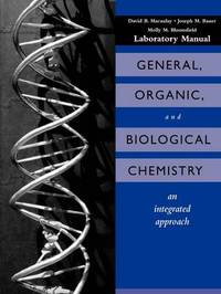 General, Organic, and Biological Chemistry: An Integrated Approach: Laboratory Experiments by David B. Macaulay image
