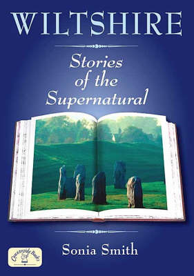 Wiltshire Stories of the Supernatural by Sonia Smith image