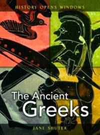 The Ancient Greeks by Jane Shuter image