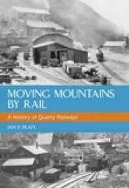Moving Mountains By Rail by Ian P. Peaty image