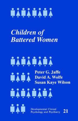 Children of Battered Women by Peter G Jaffe