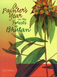 A Painter's Year in the Forests of Bhutan by A.K. Hellum image