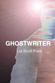 Ghostwriter by Lia Scott Price image