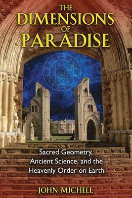 The Dimensions of Paradise by John Michell