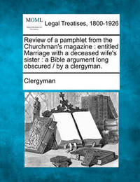 Review of a Pamphlet from the Churchman's Magazine by Clergyman