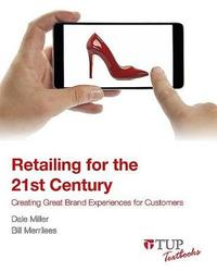 Retailing for the 21st Century by Dale Miller