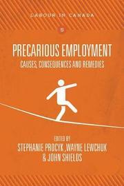 Precarious Employment by Stephanie Procyk