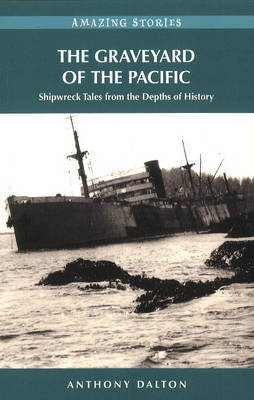 The Graveyard of the Pacific by Anthony Dalton image