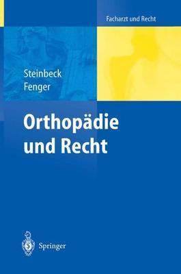 Orthopadie Und Recht by Jvrn Steinbeck image