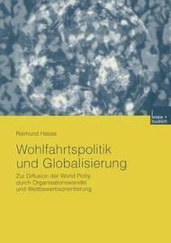 Wohlfahrtspolitik Und Globalisierung by Raimund Hasse