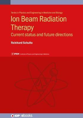 Ion Beam Radiation Therapy by Reinhard Schulte image