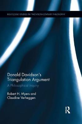 Donald Davidson's Triangulation Argument by Robert H. Myers
