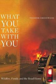 What You Take with You by Therese Greenwood