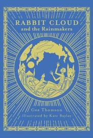 Rabbit Cloud and the Rainmakers by Gee Thomson