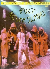 Neil Young & Crazy Horse - Rust Never Sleeps on DVD