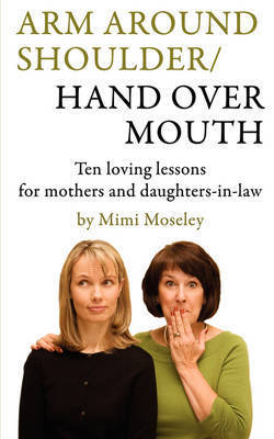 Arm Around Shoulder/ Hand Over Mouth by Mimi Moseley