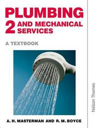 Plumbing and Mechanical Service: A Textbook: Bk. 2 by A.H. Masterman image