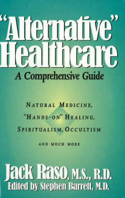 """Alternative"" Healthcare: A Comprehensive Guide by Jack Raso image"