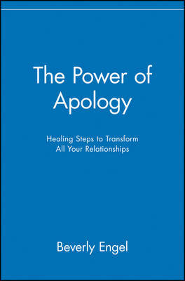 The Power of Apology by Beverly Engel