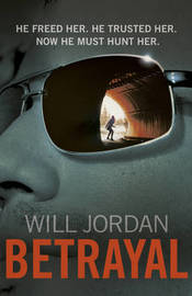 Betrayal by Will Jordan