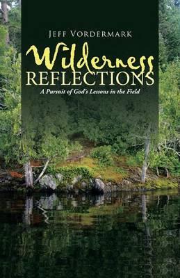 Wilderness Reflections by Jeff Vordermark image