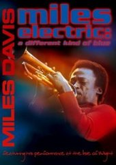 Miles Electric - A Different Kind of Blue on DVD