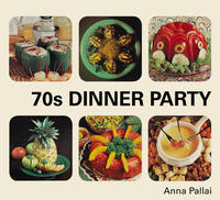 70s Dinner Party by Anna Pallai
