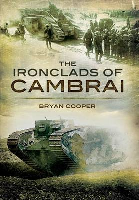 The Ironclads of Cambrai by Brian Cooper image