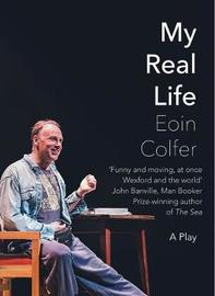My Real Life by Eoin Colfer image