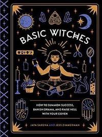 Basic Witches by Jaya Saxena