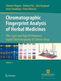 Chromatographic Fingerprint Analysis of Herbal Medicines Volume V image