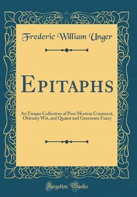 Epitaphs by Frederic William Unger image