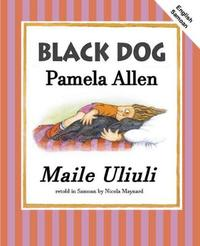 Black Dog (English/Samoan) by Pamela Allen