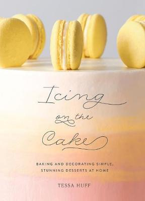 Icing on the Cake by Tessa Huff image