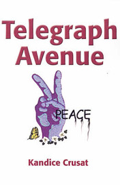 Telegraph Avenue by Kandice Crusat image