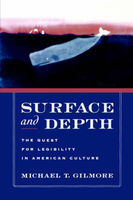 Surface and Depth by Michael T Gilmore