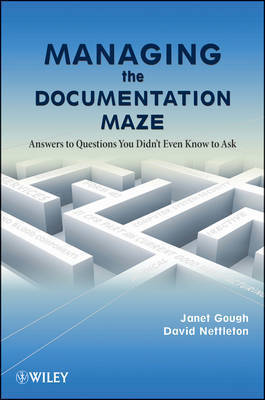 Managing the Documentation Maze by Janet Gough
