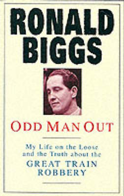 Odd Man Out by Ronald Biggs
