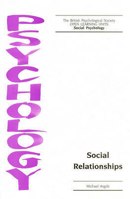Social Relationships by Michael Argyle