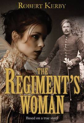 The Regiment's Woman by Robert Kerby image