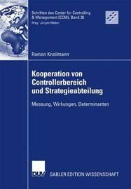 Kooperation Von Controllerbereich Und Strategieabteilung by Ramon Knollmann