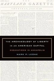 The Archaeology of Liberty in an American Capital by Mark P Leone image