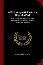 A Picturesque Guide to the Regent's Park by London Regent's Park image