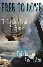 Free to Love by Ali Spooner