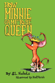 How Minnie Came to Be Queen by S. L. Nichols image
