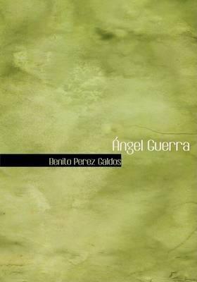 Angel Guerra by Benito Perez Galdos image